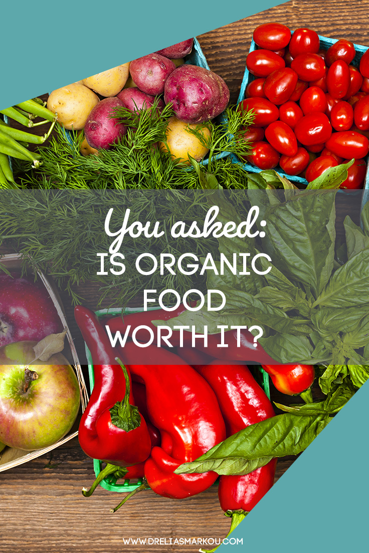 You Asked: Is Organic Food Worth It? (Fruits and Vegetables on a Table)